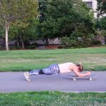 Skateboard Plank (Step 2): Depending on your strength, this may be 5-15 reps, perform 2 sets. Use a towel on a smooth surface like hardwood floors to substitute for a skateboard.